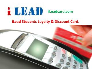 iLead Students Loyalty & Discount Card.