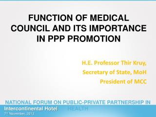 FUNCTION OF MEDICAL COUNCIL AND ITS IMPORTANCE IN PPP PROMOTION