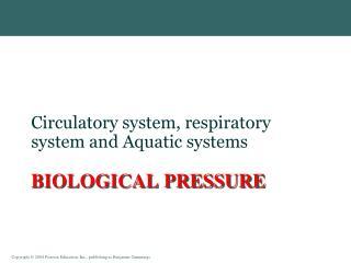 Biological Pressure