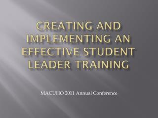 Creating and implementing an effective Student Leader Training