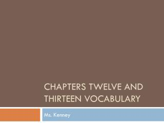 Chapters Twelve and Thirteen vocabulary