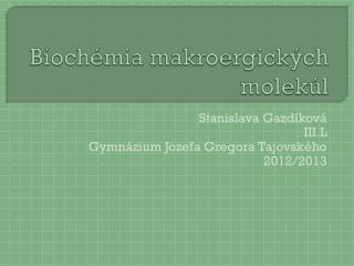 Biochémia makroergických molekúl