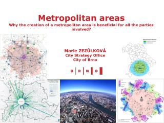 Marie ZEZŮLKOVÁ City Strategy Office City of Brno