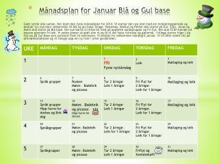 Månadsplan for Januar Blå og Gul base