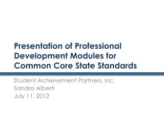Presentation of Professional Development Modules for Common Core State Standards