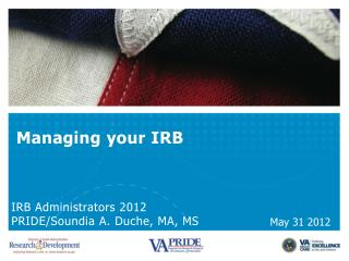 Managing  y our  IRB