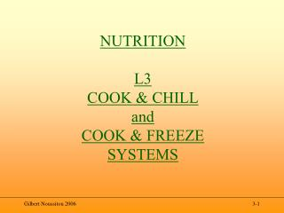 NUTRITION L3  COOK & CHILL and COOK & FREEZE SYSTEMS