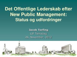 Det Offentlige Lederskab efter New Public Management: Status og udfordringer