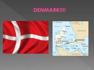 DENMARK!!!!