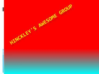 Hinckley's awesome group