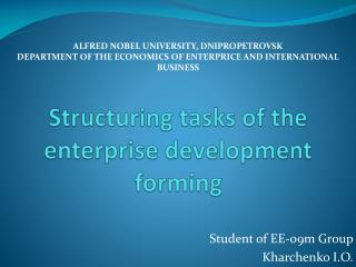 Structuring tasks of the  enterprise development forming