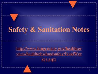 Safety & Sanitation Notes