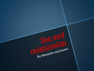 Sex and relationship