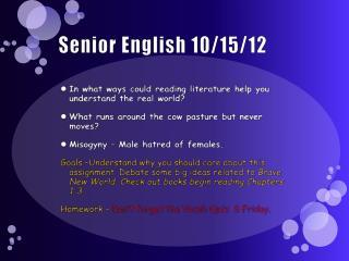Senior English 10/15/12
