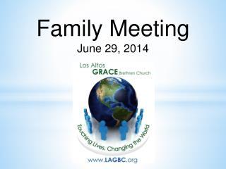 Family  Meeting June 29, 2014