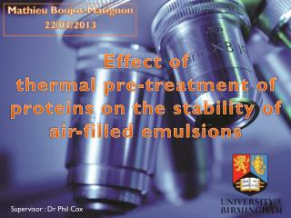 Effect  of  thermal  pre- treatment  of  proteins on the stability  of air- filled emulsions