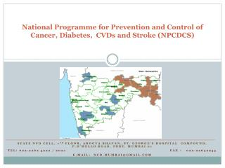 National Programme for Prevention and Control  of Cancer ,  Diabetes ,  CVDs and Stroke (NPCDCS)
