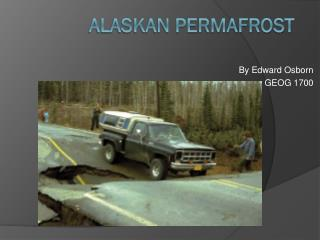 Alaskan Permafrost