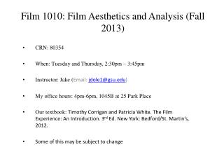 Film 1010: Film Aesthetics and Analysis (Fall 2013)