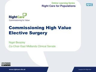 Commissioning High Value Elective Surgery