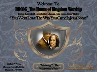 Welcome  To  BBCOG_The  House of Kingdom Worship