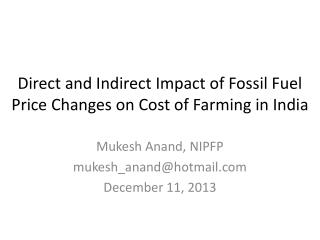 Direct and Indirect Impact of Fossil Fuel Price Changes on Cost of Farming in India