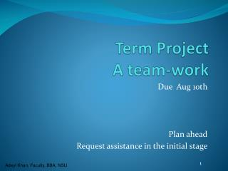 Term  Project A team-work