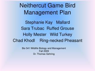 Neithercut  Game Bird Management Plan