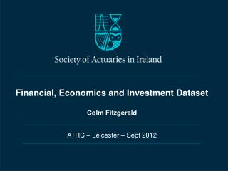 Financial, Economics and Investment Dataset Colm Fitzgerald