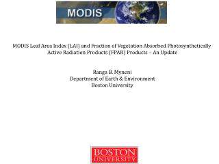 MODIS Leaf Area Index (LAI) and Fraction of Vegetation Absorbed  Photosynthetically