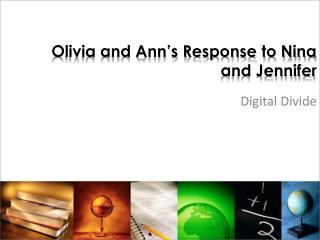 Olivia and Ann's Response to Nina and Jennifer