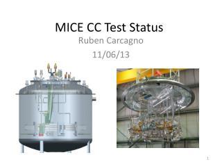 MICE CC Test Status