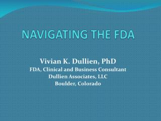NAVIGATING THE FDA