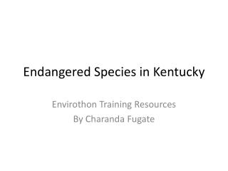 Endangered Species in Kentucky