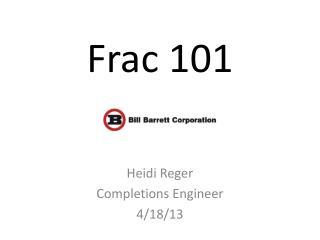 Frac 101