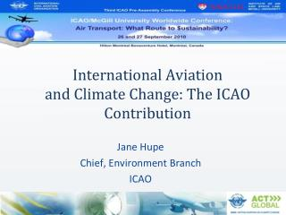 International Aviation  and Climate Change: The ICAO Contribution