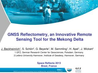 GNSS Reflectometry, an Innovative Remote Sensing Tool for the Mekong Delta