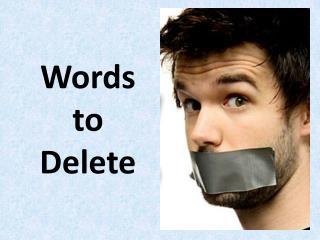 Words to Delete