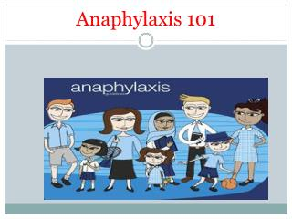 Anaphylaxis 101