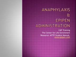 Anaphylaxis & EpiPen Administration