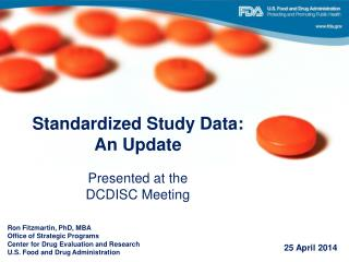 Standardized Study Data:  An  Update Presented  at the DCDISC Meeting