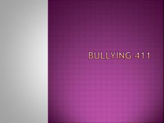 Bullying 411