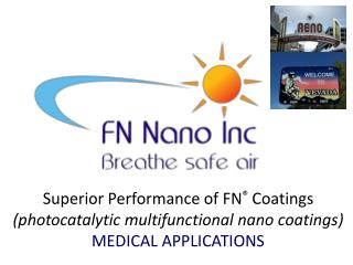 Superior Performance of FN ® Coatings (photocatalytic multifunctional  nano  coatings )