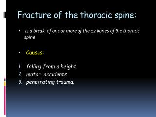 Fracture of the thoracic spine: