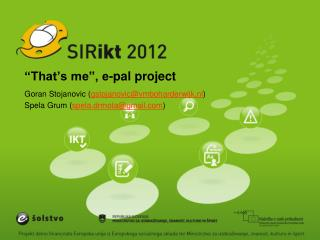"""That's me"", e-pal project"