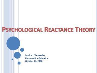 Psychological Reactance Theory