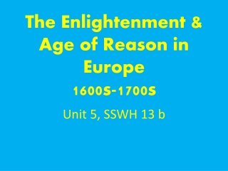 The Enlightenment 1600s - 1700s