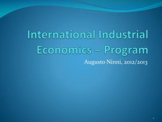 International Industrial  Economics  –  Program