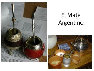 El Mate  Argentino
