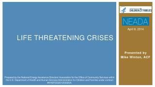 Life Threatening crises
